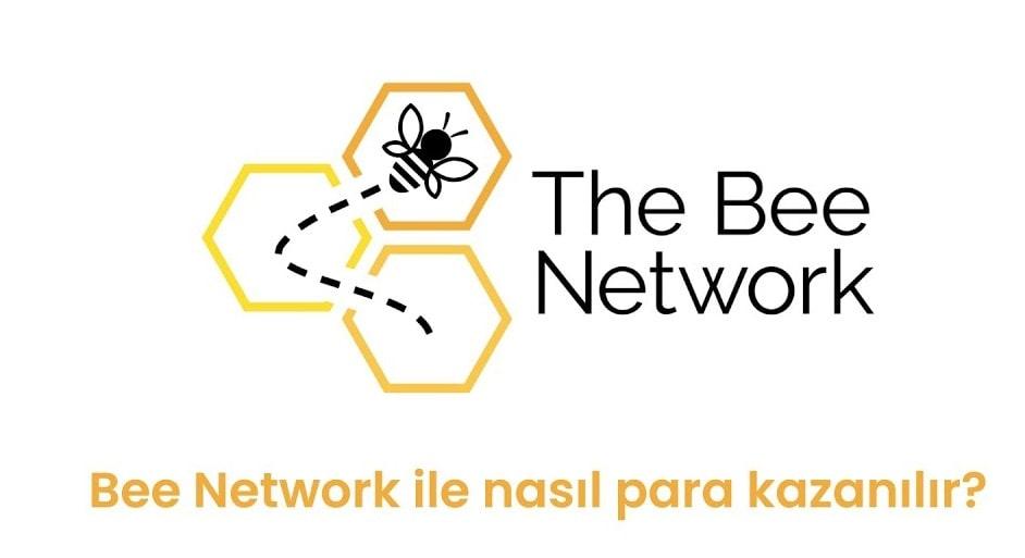 Bee Network ile Nasıl Para Kazanılır?